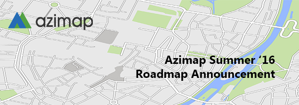 Azimap Summer 2016 Product Roadmap Announcement